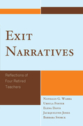 Exit Narratives: Reflections of Four Retired Teachers