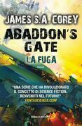 Abaddon's Gate. La fuga
