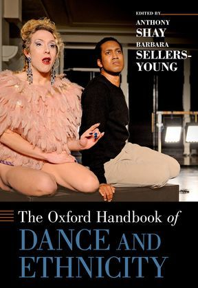 The Oxford Handbook of Dance and Ethnicity