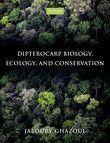 Dipterocarp Biology, Ecology, and Conservation
