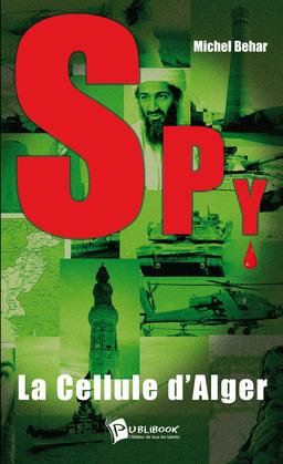 Spy n°1 - La cellule d'Alger