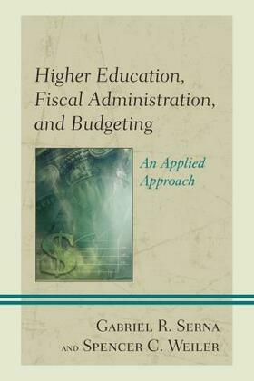Higher Education, Fiscal Administration, and Budgeting