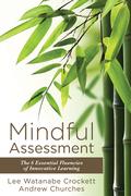 Mindful Assessment