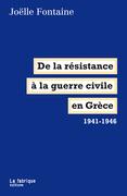De la résistance à la guerre civile en Grèce