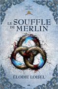 Le souffle de Merlin