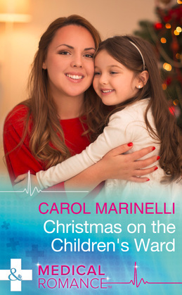 Christmas On The Children's Ward (Mills & Boon Medical)