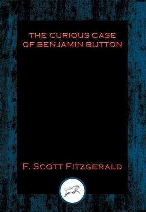 The Curious Case of Benjamin Button: With Linked Table of Contents