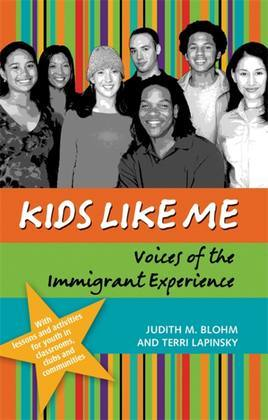 Kids Like Me: Voices of the Immigrant Experience