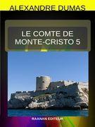 LE COMTE DE MONTE-CRISTO  - TOME 5