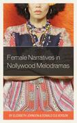 Female Narratives in Nollywood Melodramas