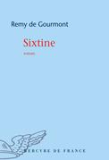 Sixtine. Roman de la vie cérébrale