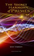The Secret Harmony of Primes