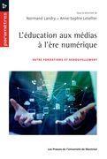 L'éducation aux médias à l'ère numérique