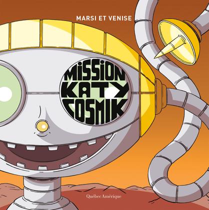 Mission Katy Cosmik