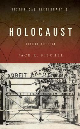 Historical Dictionary of the Holocaust