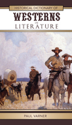 Historical Dictionary of Westerns in Literature