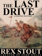 The Last Drive: A Golfing Mystery