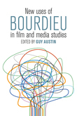 New Uses of Bourdieu in Film and Media Studies