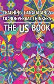 The US Book: Teaching Languagings | to: Nonverbal Thinkers