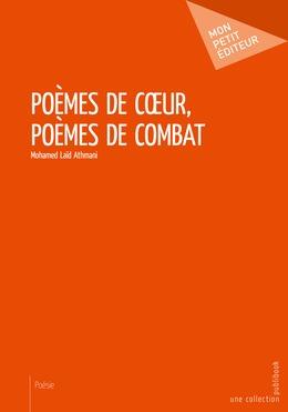 Poèmes de coeur, poèmes de combat