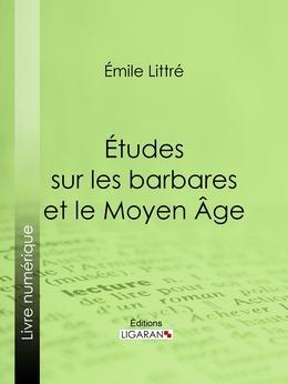Études sur les barbares et le Moyen Âge