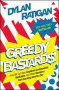 Greedy Bastards