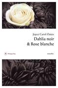 Dahlia noir & Rose blanche