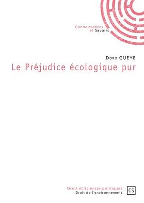 Le Préjudice écologique pur