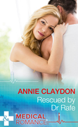 Rescued By Dr Rafe (Mills & Boon Medical) (Stranded in His Arms, Book 1)