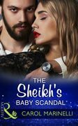 The Sheikh's Baby Scandal (Mills & Boon Modern) (One Night With Consequences, Book 23)
