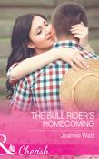 The Bull Rider's Homecoming (Mills & Boon Cherish) (Montana Bull Riders, Book 2)