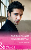 The Billionaire From Her Past (Mills & Boon Cherish)