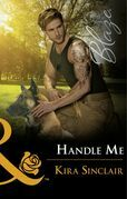Handle Me (Mills & Boon Blaze) (Uniformly Hot!, Book 71)