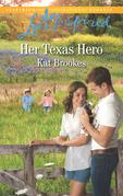 Her Texas Hero (Mills & Boon Love Inspired) (Texas Sweethearts, Book 1)