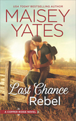 Last Chance Rebel (Copper Ridge, Book 6)