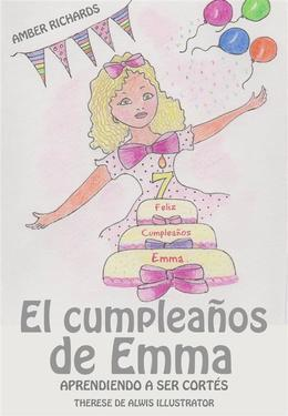 El Cumpleaños De Emma:  Aprendiendo A Ser Cortés