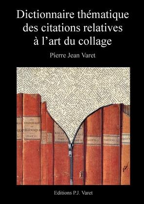 Dictionnaire thématique des citations relatives à l'art du collage
