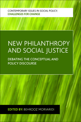 New philanthropy and social justice: Debating the conceptual and policy discourse
