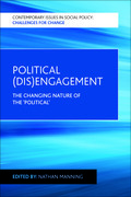 Political (dis)engagement: The changing nature of the 'political'