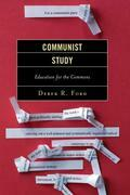Communist Study: Education for the Commons