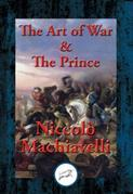 The Art of War & The Prince: With Linked Table of Contents