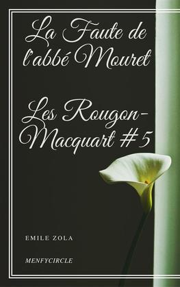 La Faute de l'abbé Mouret Les Rougon-Macquart #5
