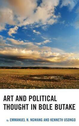 Art and Political Thought in Bole Butake