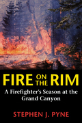 Fire on the Rim: A Firefighter's Season at the Grand Canyon