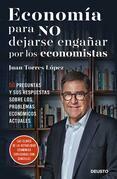 Economía para quienes no entienden a los economistas