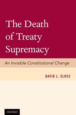 The Death of Treaty Supremacy