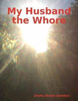 My Husband the Whore