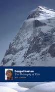 Dougal Haston: The Philosophy Of Risk