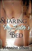 Sharing My Sister's Bed
