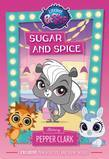 Littlest Pet Shop: Sugar and Spice: Starring Pepper Clark